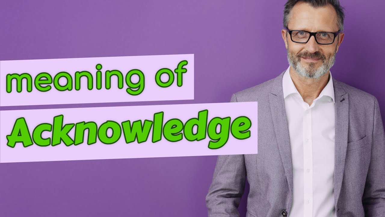 Download Acknowledge | Meaning of acknowledge
