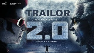2.0 -trailor | rajini | akshaya kumar | shankar |amy jackson | lyca production |