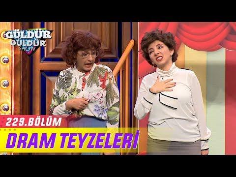 Dram Teyzeleri - Güldür Güldür Show 229.Bölüm