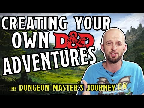 Creating your Own D&D Adventures DMs Journey