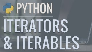 Python Tutorial: Iterators and Iterables - What Are They and How Do They Work?