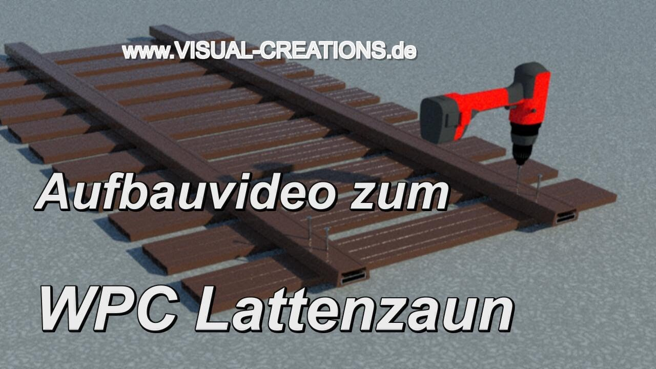 aufbau video wpc lattenzaun zaunsystem gartenzaun zierzaun zaun bretterzaun youtube. Black Bedroom Furniture Sets. Home Design Ideas