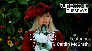 TuneCore Tuesdays: Featuring Independent Artist Caitlin McGrath