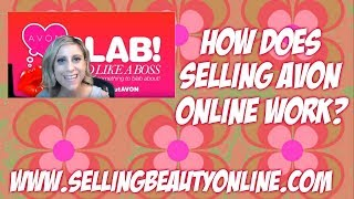 How does Selling Avon Online Work?