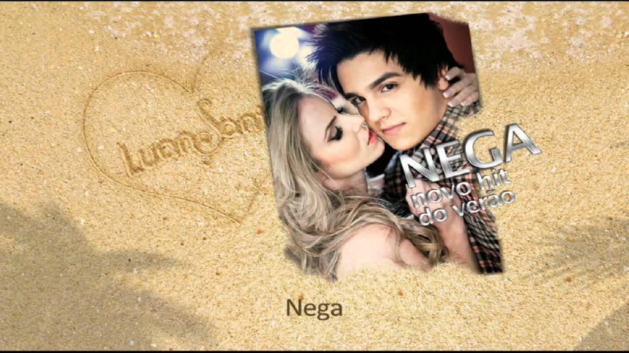 Luan Santana — Nega — Hit do Verão