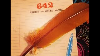642 things to write about part one
