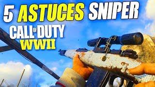 5 ASTUCES POUR MIEUX SNIPER sur Call of Duty WW2