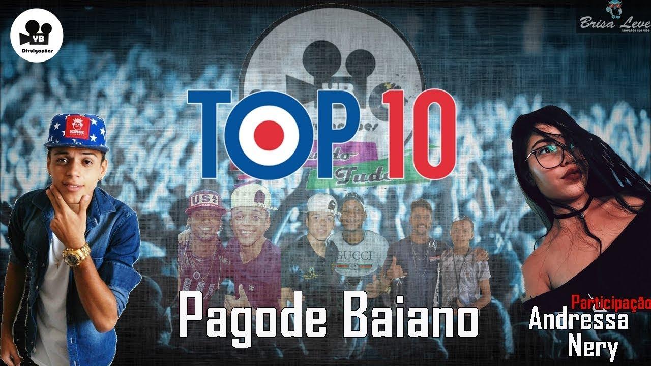 Top 10 Musica Do Pagode Baiano (PLAYLIST DO PAGODE)