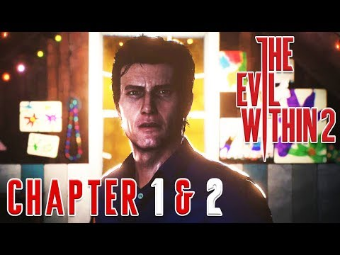 The Evil Within 2 - Chapter 1 & 2 - จิตสยอง หลอนซ่อนเร้น