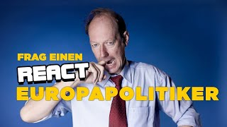 React: Frag einen Europaabgeordneten