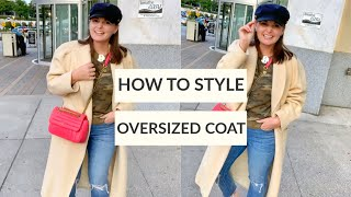 5 WAYS TO STYLE AN OVERSIZED COAT | JULIA MARIE B