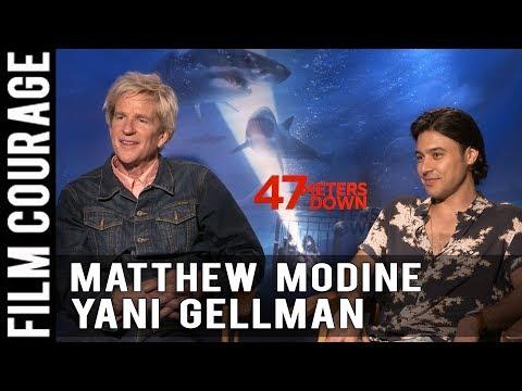 47 METERS DOWN Interview with Matthew Modine & Yani Gellman