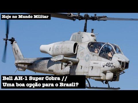 Bell AH-1 Super Cobra, uma boa opção para o Brasil?