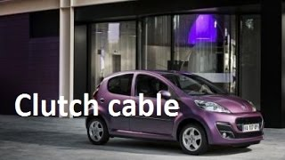 How to adjust clutch cable - Toyota Aygo, Citroen C1, Peugeot 107 - clutch adjustement