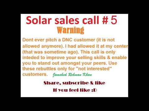 Solar sales call #5
