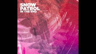 Snow Patrol - In The End (Dressing Room Session)