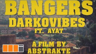 Darkovibes - Bangers ft. AYAT (Official Video).mp3