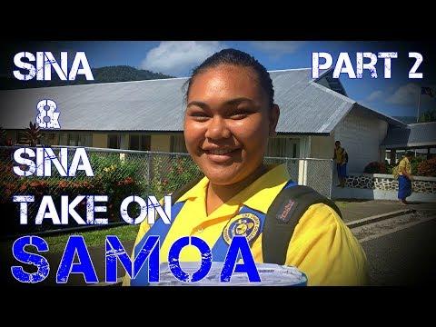 SINA & SINA TAKE ON SAMOA (Part 2)