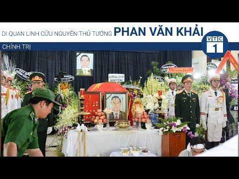 Di quan linh cữu nguyên Thủ tướng Phan Văn Khải   VTC1