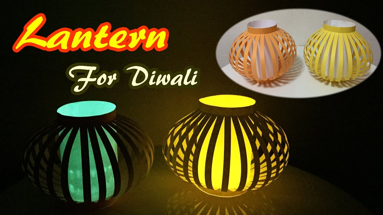 Lantern for diwali how to make a paper lamp easy for Simple diwali home decorations