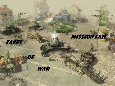 Faces of War Mission Fail! :D |