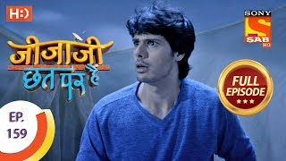 Jijaji Chhat Per Hai - Ep 159 - Full Episode - 17th August, 2018