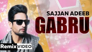 Gabru Badam Warga (Remix) | Sajjan Adeeb | Latest Remix Songs 2019 | Speed Records
