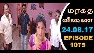 Maragadha Veenai Sun TV Episode 1075 24/08/2017