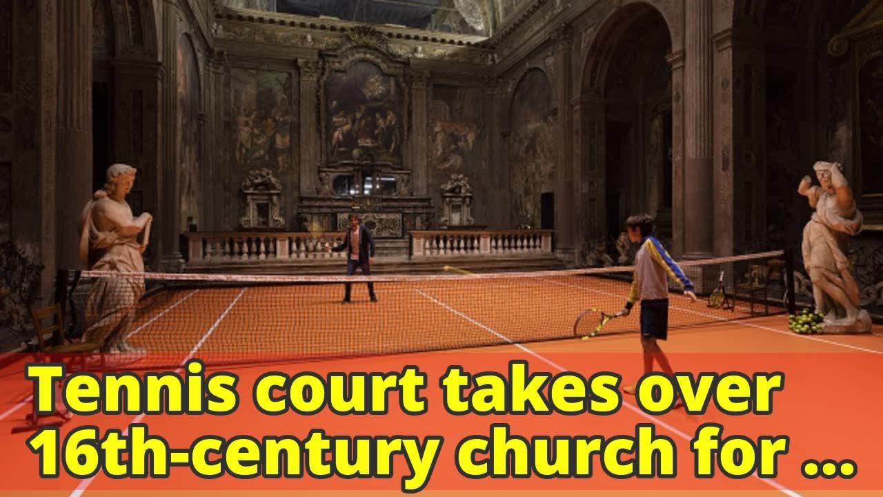 Tennis Court Takes Over 16th Century Church For Milan Exhibition