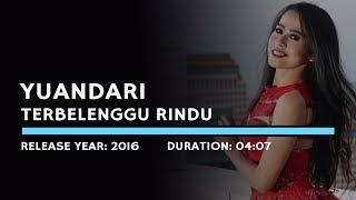 Yuandari - Terbelenggu Rindu (Lyric)