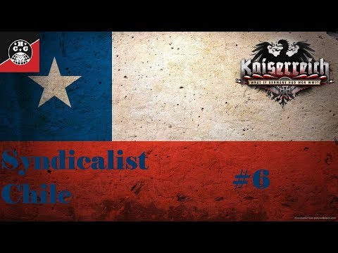 HOI4: Kaiserreich - Chile #6 - The Liberators of La Plata and Defenders of New York