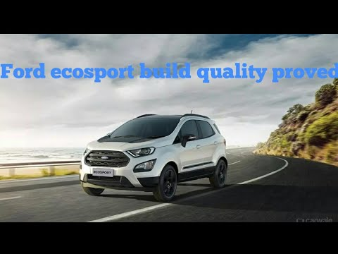 Accident :- Ford Ecosport (*Build Quality)