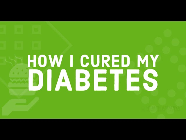 How I Cured (Reversed) Diabetes Type 2 | Hindi - Part 1