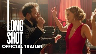 Long Shot (2019 Movie) New Trailer – Seth Rogen, Charlize Theron