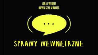 Łona i Webber - Sprawy wewnętrzne