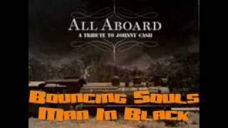 Bouncing Souls - Man In Black (Johnny Cash Tribute)