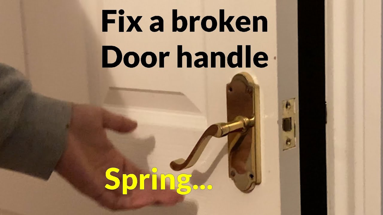 How to fix a Loose Door Handle - Replace broken spring
