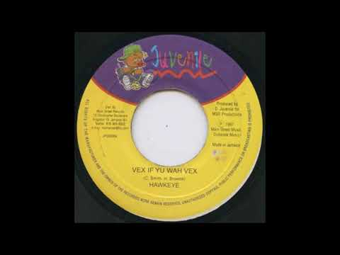 Hawkeye - Vex If Yu Wah Vex (1997)