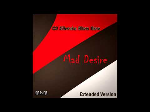 Mad Desire - CJ Siberia & Alex Neo - радио версия
