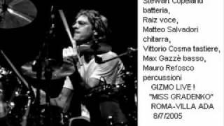 GIZMO (stewart copeland)-miss gradenko  ROMA  8-7-05  ITALY LIVE !