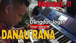 Lagu Joget    Danau Rana    Cover Marun Mardianto