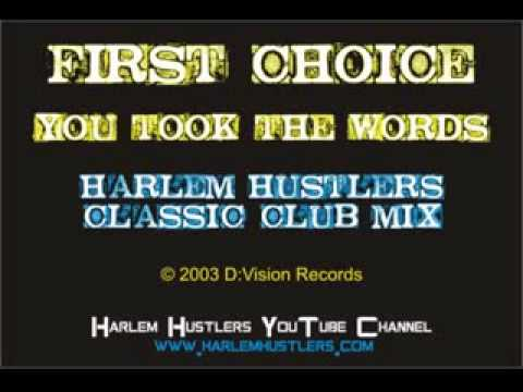 First Choice - You Took The Words (Harlem Hustlers Classic Club Mix)