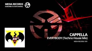 Cappella  - Everybody (Tecno House Mix) 1991