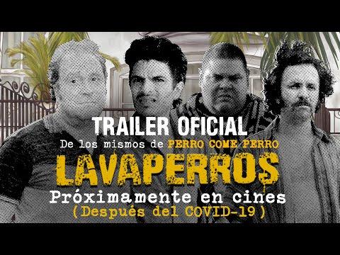 TRÁILER OFICIAL PELÍCULA LAVAPERROS