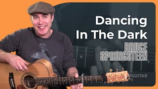 How to play Dancing In The Dark by Bruce Springsteen - Guitar Lesson Tutorial (BS-891)