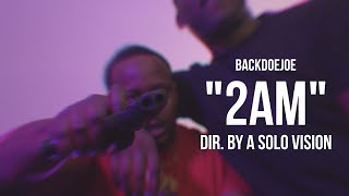 "BackDoe Joe - ""2AM"" (Official Video) 