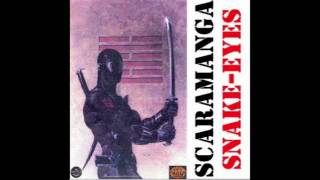 Scaramanga - Snake-Eyes - 99 names