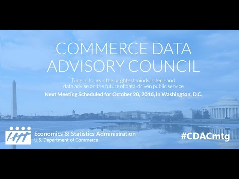 Commerce Data Advisory Council (CDAC) - Oct 28, 2016