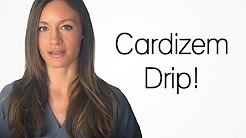 Cardizem Drip! Nursing Drug tips! Nursing Calculation Tips!