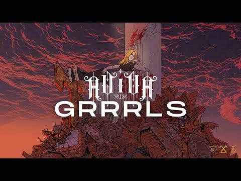 ⌠AViVA⌡ - GRRRLS (OFFICIAL VIDEO)